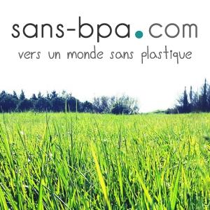 Sans-bpa.com, le zéro déchet dans notre vadrouille